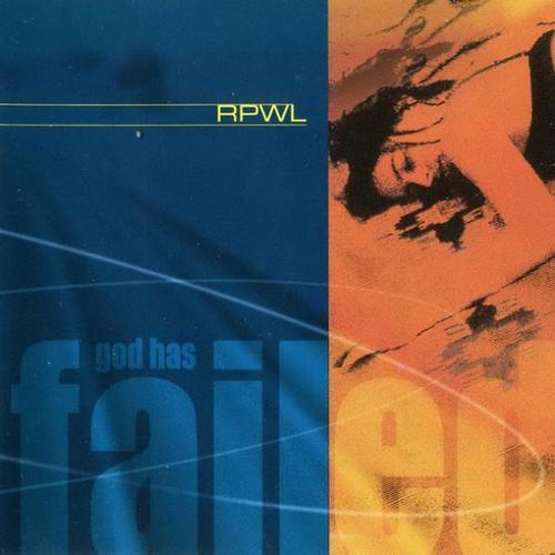 RPWL | God Has Failed